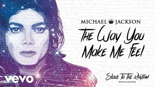 Michael Jackson - The Way You Make Me Feel (Official Audio) Special Edition Album