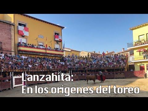 Donde Nace El Toreo: Lanzahíta