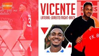 ⚽ VICENTE / LATERAL-DIREITO / Vicente de Paula Mercedes