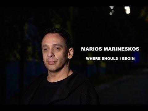 "Marios Marineskos - ""Where Should I Begin"""