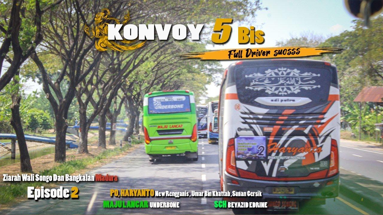 LARI PAGII !! Konvoi 5 bus ziarah wali songo dan bangkalan madura MOSAK MASEK WERRR ll part 2