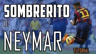 Cómo Hacer El Sombrero De Neymar Burla Al Rival Youtube
