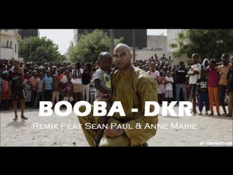 BOOBA - DKR Remix (Feat Sean Paul & Anne Marie) 2017 (By TonyNutcase)