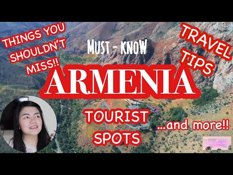 YOUR ULTIMATE GUIDE TO ARMENIA | ARMENIA TOURIST SPOTS AND TRAVEL TIPS | (NO ONE TALKS ABOUT)