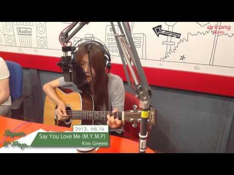 [Super K-Pop] 김그림 (Kim Greem) - Say You Love Me (M.Y.M.P)