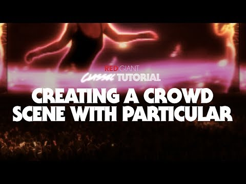 Classic Tutorial | Create a Crowd Scene with Trapcode Particular