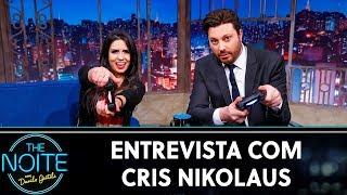 Entrevista com Cris Nikolaus | The Noite (08/10/19)