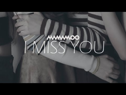 MaMaMoo - I Miss You (legendado Em Português)