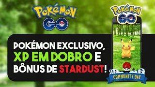 EVENTO MENSAL: DIA DA COMUNIDADE! | Pokémon GO