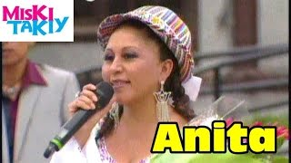 ANITA SANTIVAÑEZ en Vivo - Miski Takiy (09/May/2015)