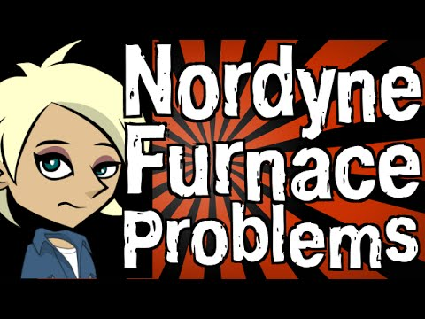 Nordyne Furnace Problems