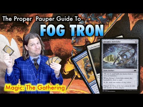The Proper Pauper Guide To FOG Tron - A Magic: The Gathering