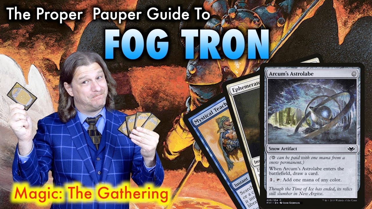 The Proper Pauper Guide To FOG Tron - A Magic: The Gathering Deck Tech