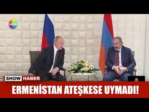Ermenistan ateşkese uymadı!
