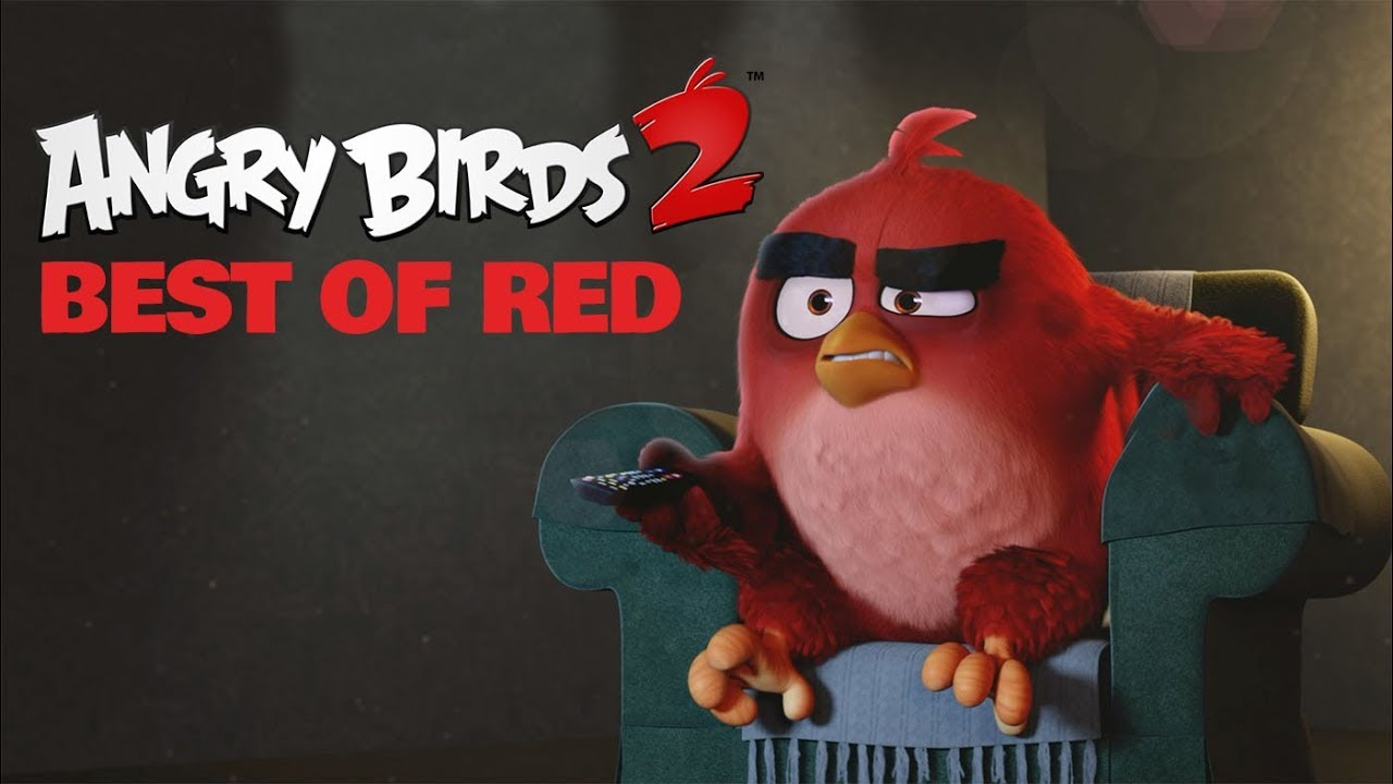 Angry Birds 2 Best Of Red Music Compilation 2 Youtube
