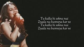 KALLA SOHNA NAI (Lyrics) Asim Riaz & Himanshi Khurana | Neha Kakkar | Babbu | Rajat Nagpal