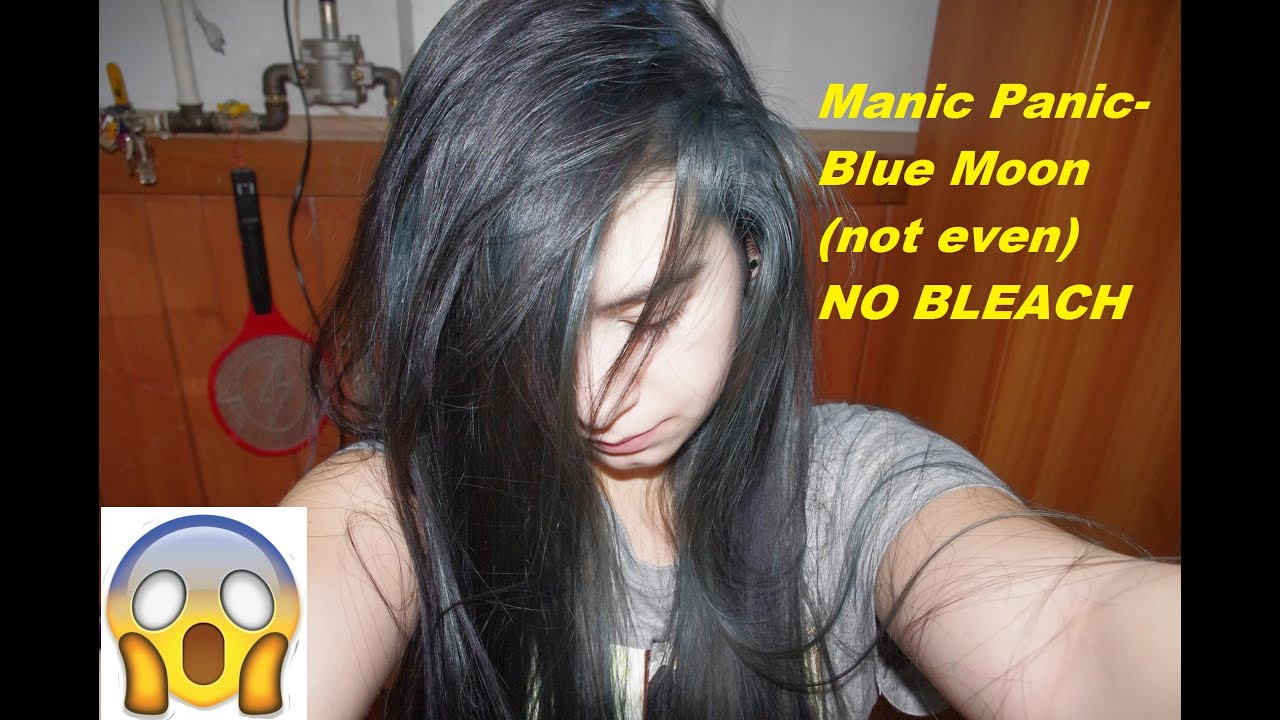 Dyeing Long Hair No Bleach Manic Panic Blue Moon Turns