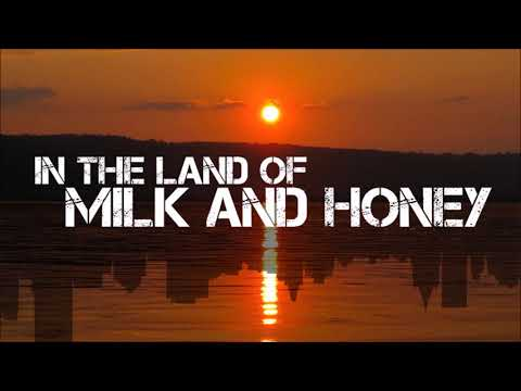 The Land Of Milk And Honey by Nathaniel Urshan