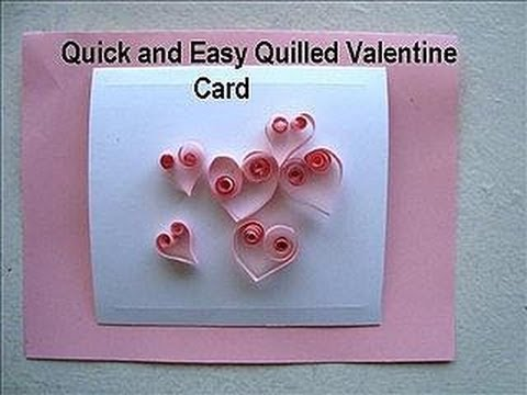 card making DIY QUILLED HEARTS VALENTINE CARD how to make an all – Make a Valentine Card