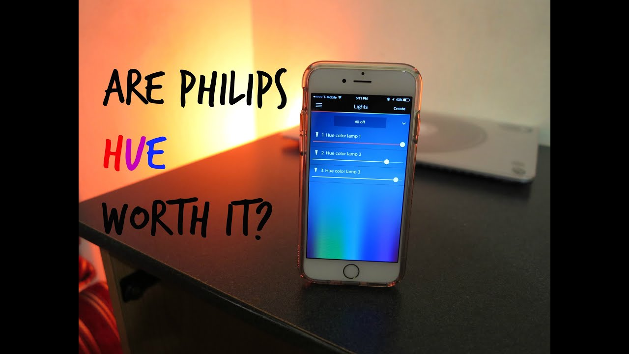 Philips Hue Included Are Philips Hue Worth It Youtube