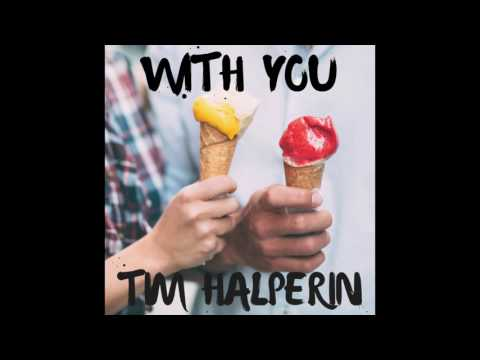 Tim Halperin - With You (Official Audio)