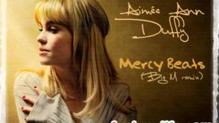 Aimee Ann Duffy - Mercy Beats (Big M remix)