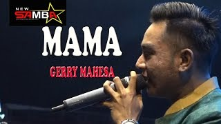 Download Mp3 MAMA GERRY MAHESA NEW SAMBA
