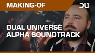 Making-Of: Dual Universe Soundtrack