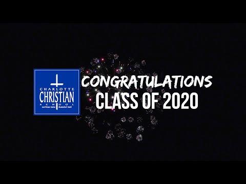 Charlotte Christian School - Commencement 2020
