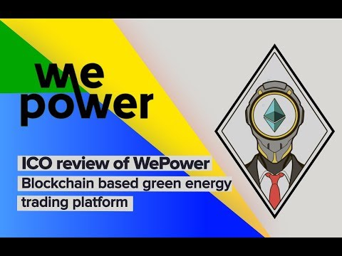 WePower ICO Review / WPR tokens / Renewable energy project