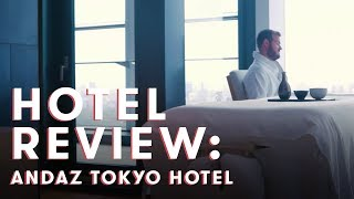 Review: Inside My Jaw-Dropping Suite at the Andaz Tokyo Hotel