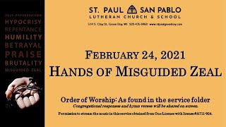 Hands of Misguided Zeal - February 24, 2021