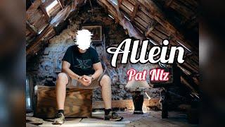 PAT NLZ - ALLEIN (prod. by Kyoku37) 4K
