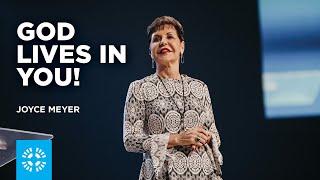 God Lives in You!   Joyce Meyer