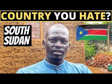 Which Country Do You HATE The Most? | SOUTH SUDAN