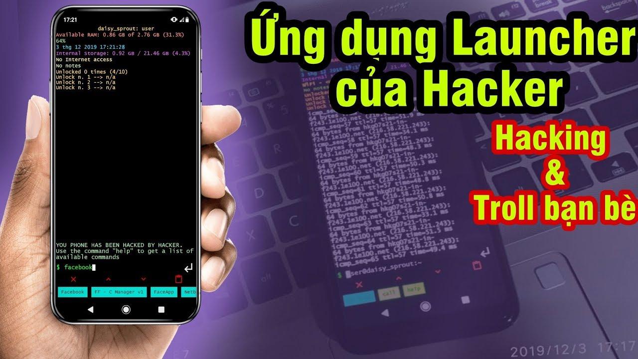 Biến Điện thoại thành Linux Launcher giúp bạn thành Hacker Troll để tha hồ Troll bạn bè,Người thân