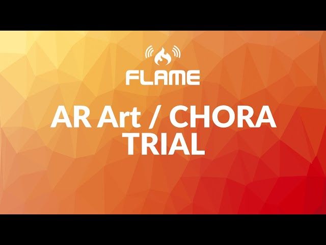 AR Art / CHORA - FLAME Trial