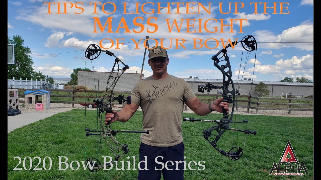 2020 Bow Build Series- Tips to lighten up the mass weight of your compound bow