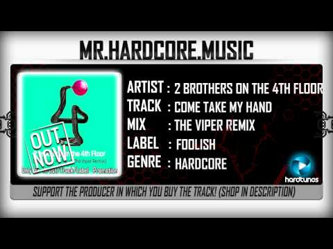 2 Brothers On The 4th Floor – Come Take My Hand (The Viper Remix) (FULL) [HQ|HD]