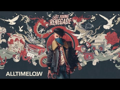 All Time Low - Last Young Renegade - Full Album