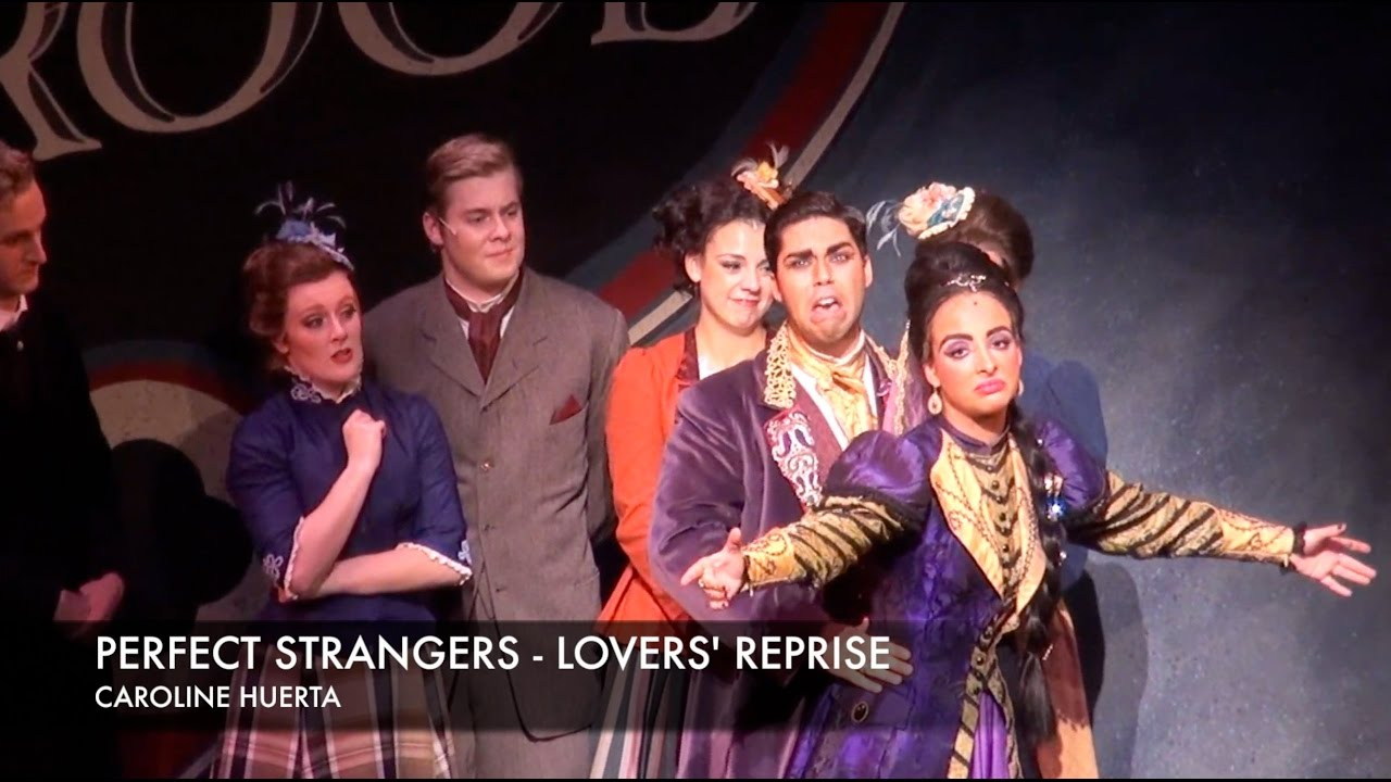 "Caroline Huerta: The Mystery of Edwin Drood ""Perfect Strangers - Lovers' Reprise"""