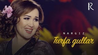 Nargiz - Turfa gullar (Official music video)
