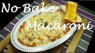 No Bake Macaroni | How to cook No Bake Macaroni