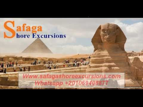 Shore Trips arrives Port Said and leaves from Alexandria Port || Safaga Shore Excursions