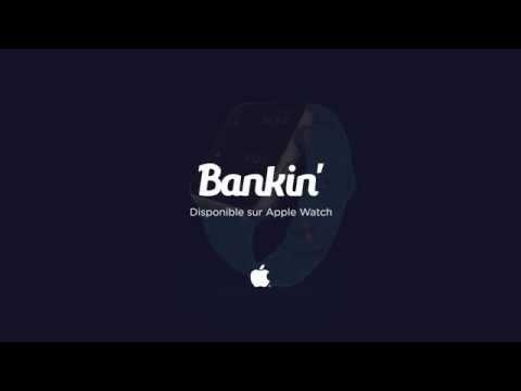 Présentation de Bankin' sur l'Apple Watch.