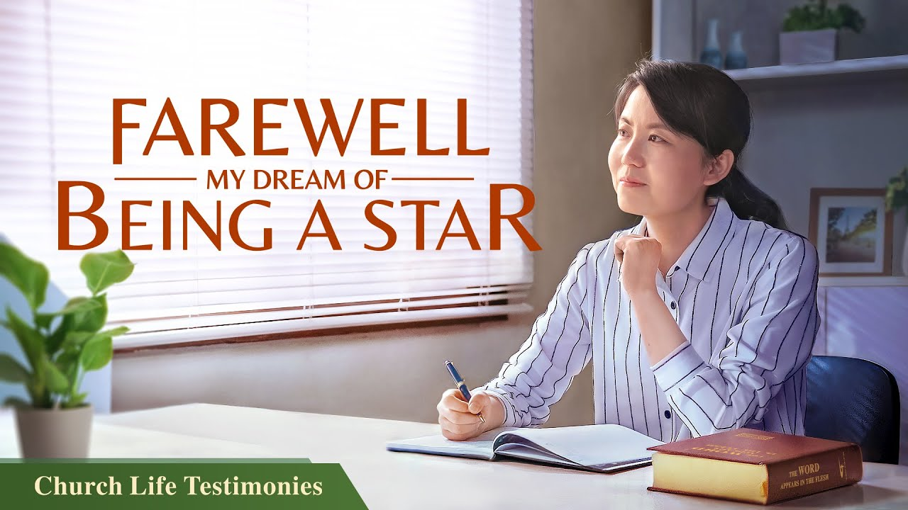 """2020 Christian Testimony Video   """"Farewell, My Dream of Being a Star""""   A True Christian Story"""