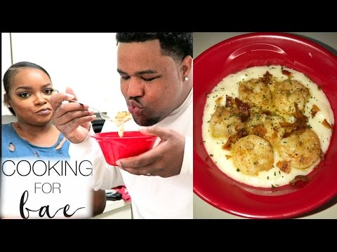 COOKING FOR BAE: QUICK & EASY SHRIMP N GRITS