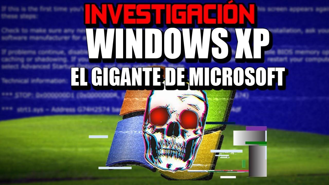 Windows XP El Gigante de Microsoft | Historia