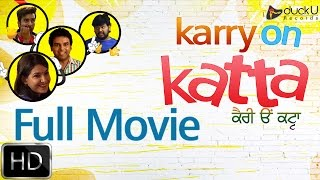 Karry On Katta | Full Movie | Latest Punjabi Comedy Movies 2016 | duckU Records