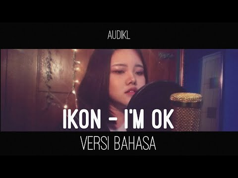 IKON _ I'M OK (Indonesian Version)